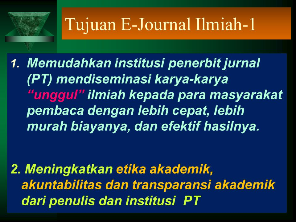 Tujuan E-Journal Ilmiah-2 3.