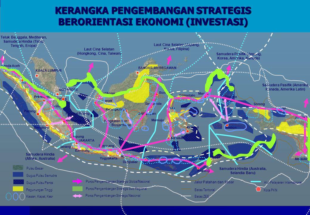 Bontang Pulau Besar Gugus Pulau Samudra Gugus Pulau Pantai Pegunungan Tinggi Kawan, Kapet, Kesr Poros Pengembangan Startegis Global/Nasional Poros Pen