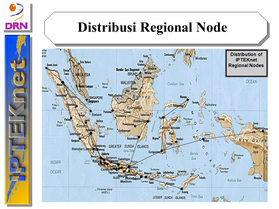 Bogor Jayapu ra Bandar Lampung Balikpapan Maglg Madiun Malang Cirebon Solo Salatiga Batam Distribution of IPTEKnet Regional Nodes Serpon g Distribusi