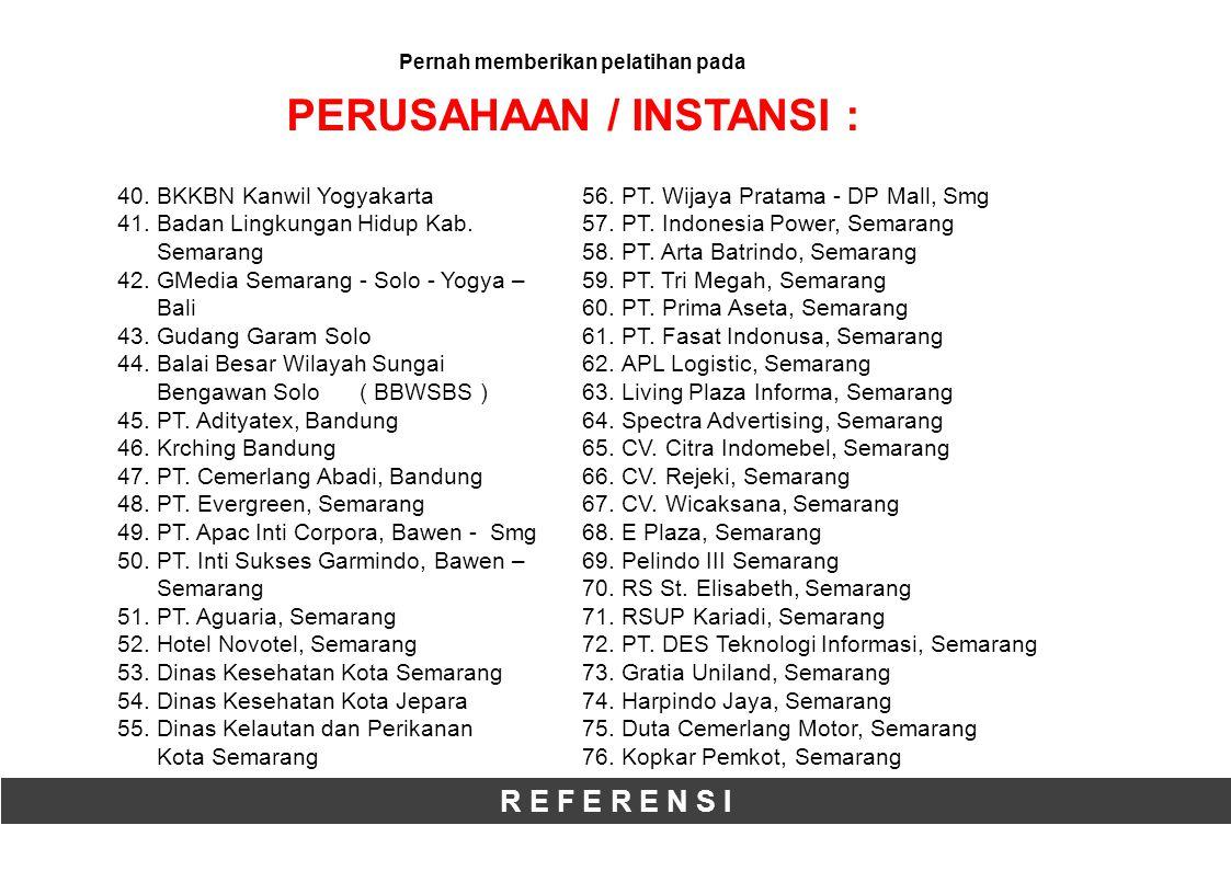 R E F E R E N S I 40.BKKBN Kanwil Yogyakarta 41.Badan Lingkungan Hidup Kab.