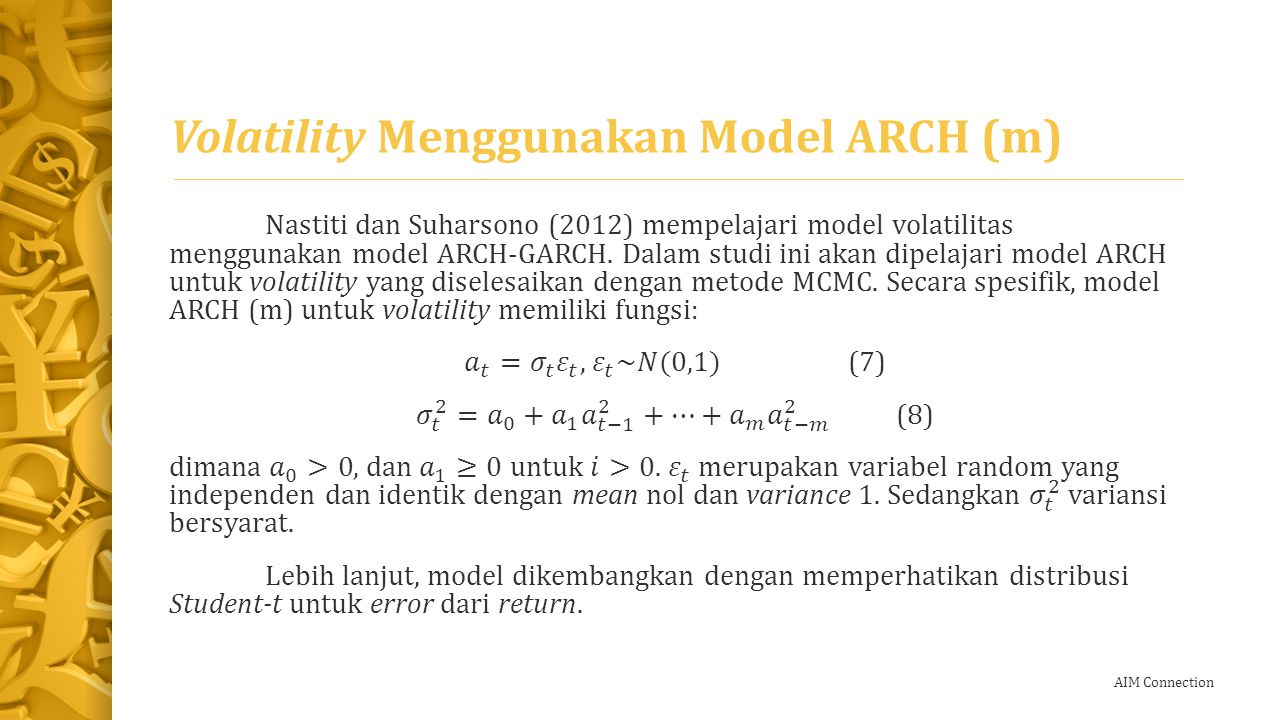 AIM Connection Volatility Menggunakan Model ARCH (m)
