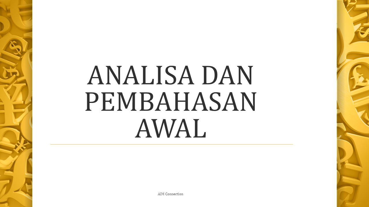 AIM Connection ANALISA DAN PEMBAHASAN AWAL