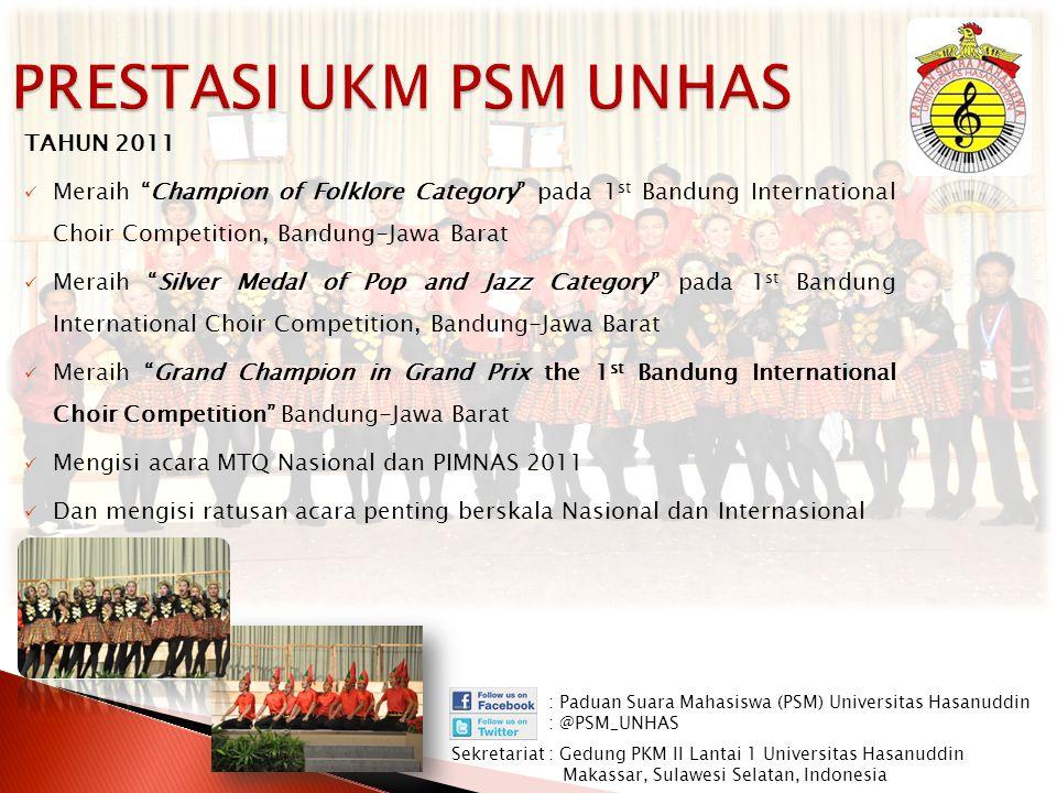 "TAHUN 2011 Meraih ""Champion of Folklore Category"" pada 1 st Bandung International Choir Competition, Bandung-Jawa Barat Meraih ""Silver Medal of Pop an"