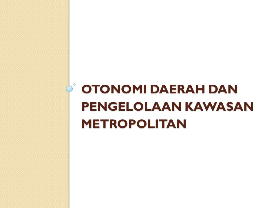 Rekomendasi Penguatan dimensi kewilayahan dalam kebijakan sektoral provinsi Perlu sinkronisasi peran lembaga: Kemdagri dan Kemen PU; Bappeda dan dinas Kepemimpinan daerah yang kuat sebagai modal penting dalam penguatan kelembagaan wilayah di era Otonomi Daerah Perlu upaya menumbuhkan komitmen, trust, dan hubungan harmonis antar daerah di Bandung Raya Perlunya mengedepankan asas-asas mendasar dalam kerja sama ◦ Asas kesetaraan: hindari dominasi salah satu daerah; dikotomi Kawasan Inti vs.