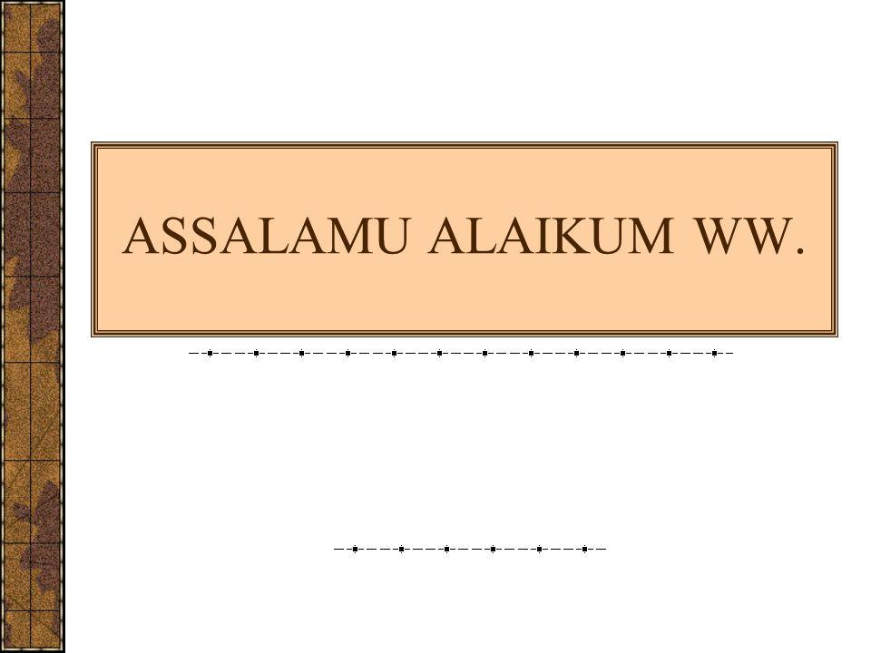 ASSALAMU ALAIKUM WW.
