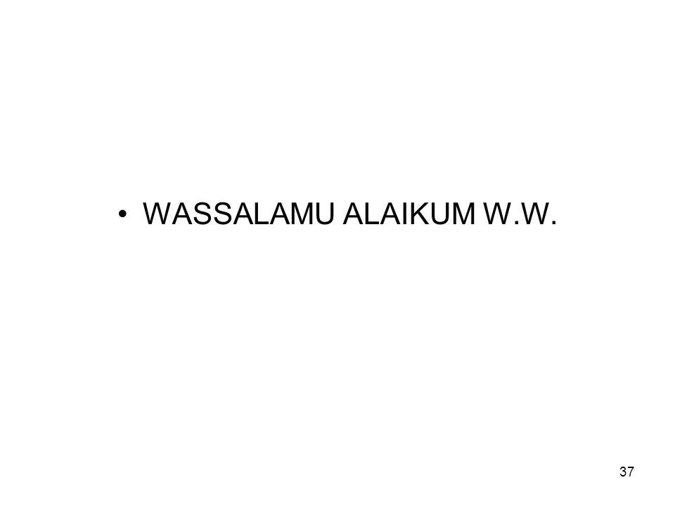 37 WASSALAMU ALAIKUM W.W.