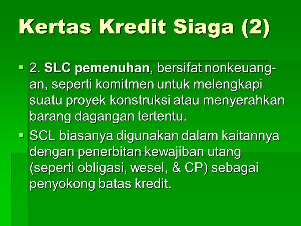 Kertas Kredit Siaga (2)  2.