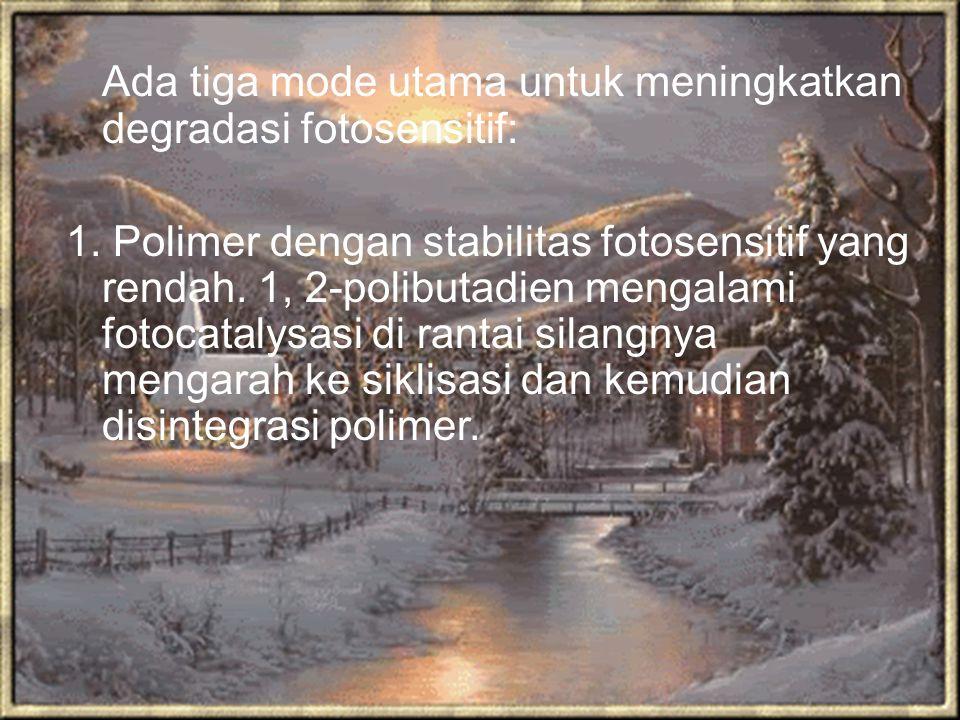 Ada tiga mode utama untuk meningkatkan degradasi fotosensitif: 1. Polimer dengan stabilitas fotosensitif yang rendah. 1, 2-polibutadien mengalami foto