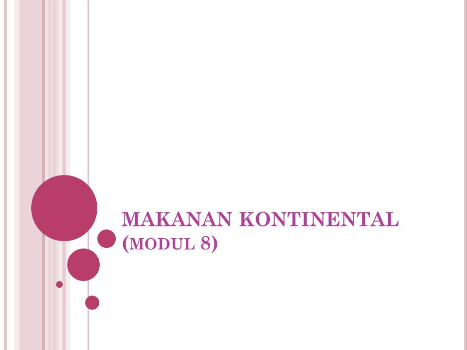 MAKANAN KONTINENTAL ( MODUL 8)