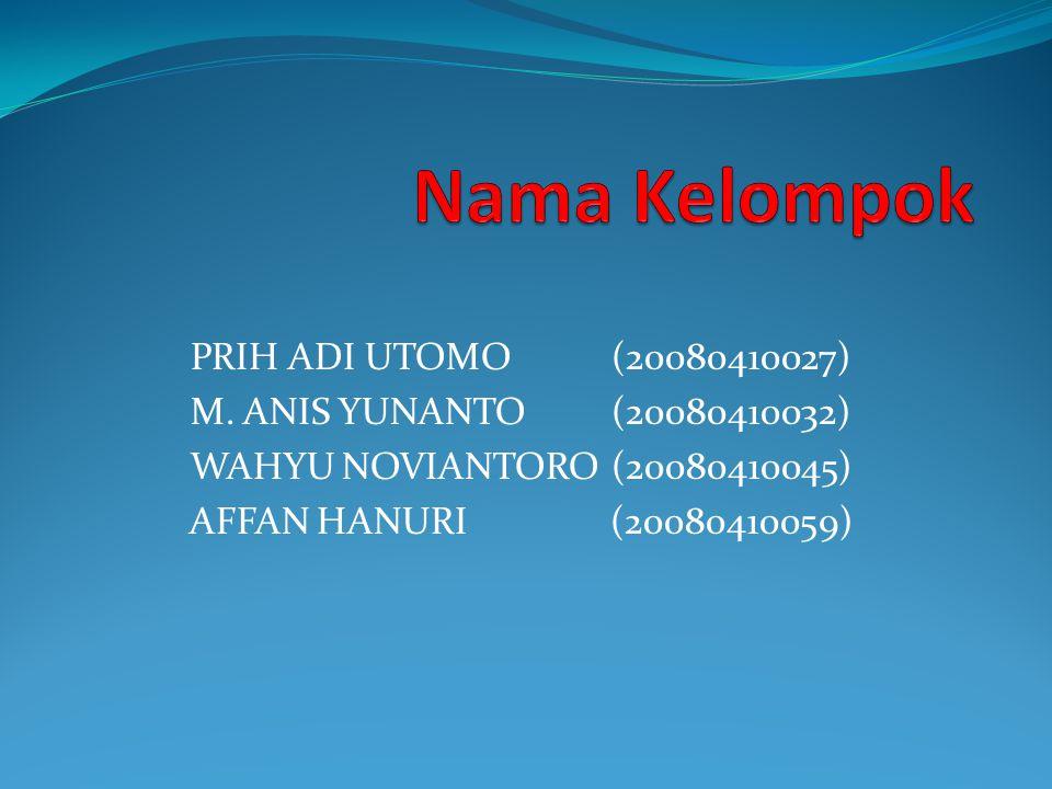 PRIH ADI UTOMO(20080410027) M.