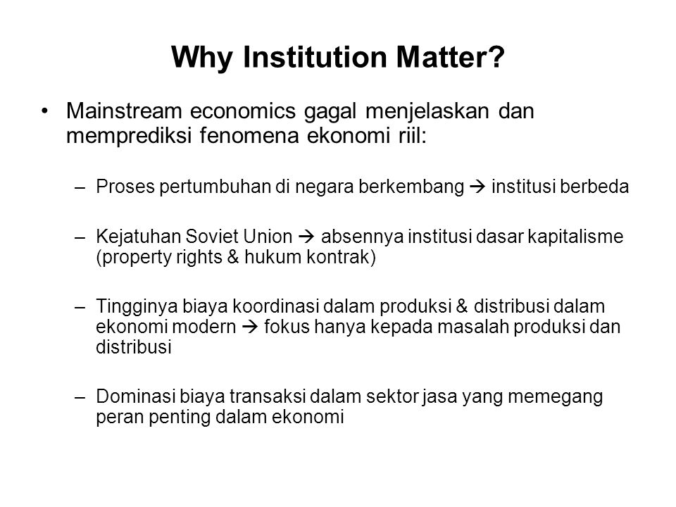 Why Institution Matter.