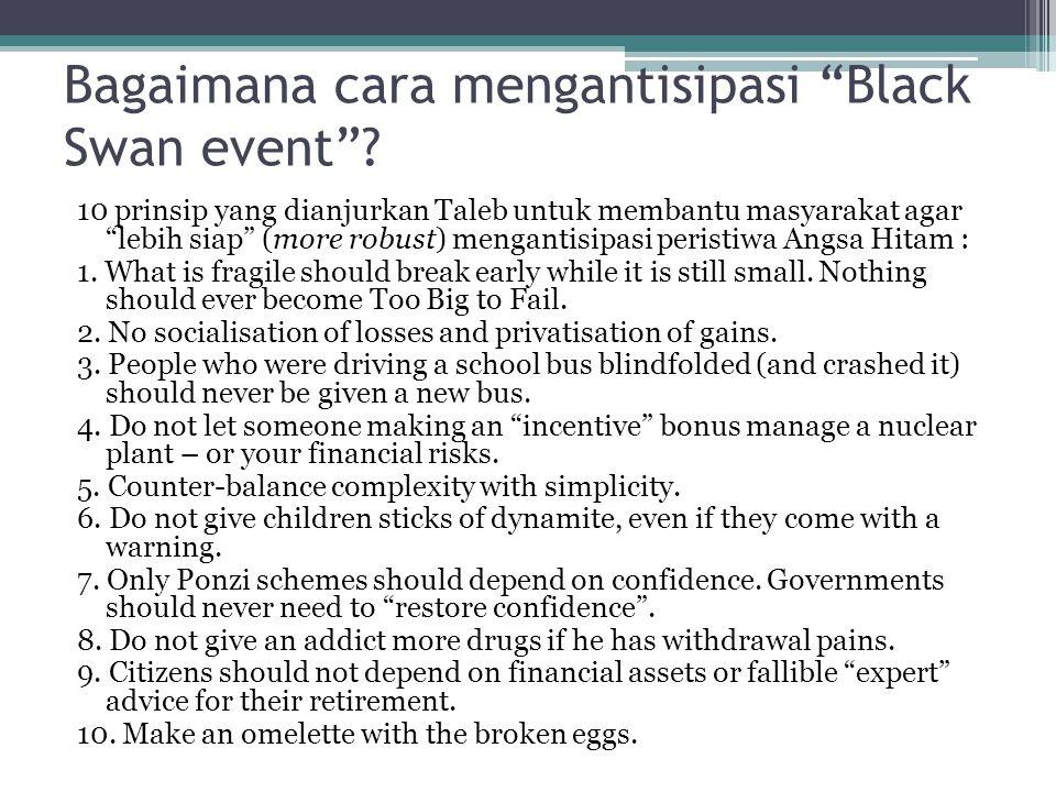"""Bagaimana cara mengantisipasi """"Black Swan event""""? 10 prinsip yang dianjurkan Taleb untuk membantu masyarakat agar """"lebih siap"""" (more robust) mengantis"""