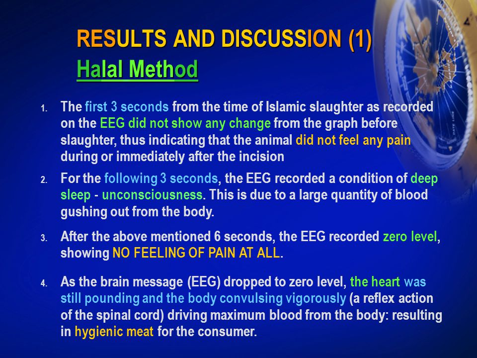 RESULTS AND DISCUSSION (1) Halal Method 1. The first 3 seconds from the time of Islamic slaughter as recorded on the EEG did not show any change from