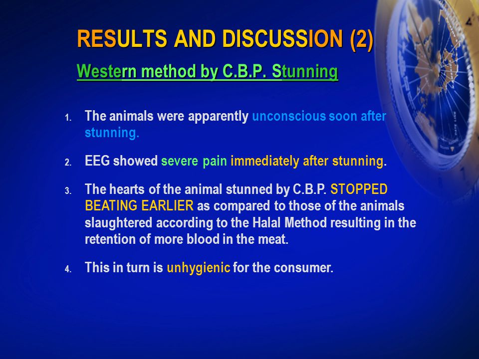 RESULTS AND DISCUSSION (2) Western method by C.B.P. Stunning 1. The animals were apparently unconscious soon after stunning. 2. EEG showed severe pain