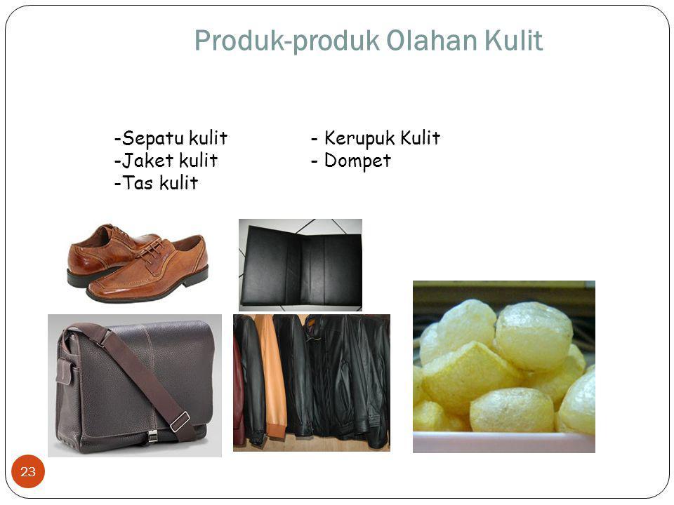 Produk-produk Olahan Kulit - Kerupuk Kulit - Dompet -Sepatu kulit -Jaket kulit -Tas kulit 23