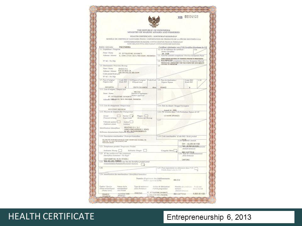 Entrepreneurship 5, Universitas Ciputra, 2011 HEALTH CERTIFICATE Entrepreneurship 6, 2013