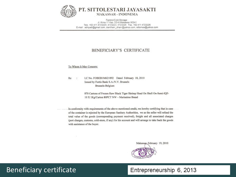 Entrepreneurship 5, Universitas Ciputra, 2011 Beneficiary certificate Entrepreneurship 6, 2013