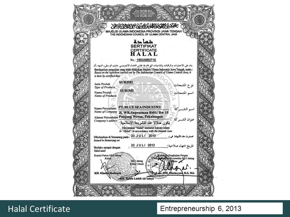 Entrepreneurship 5, Universitas Ciputra, 2011 Halal Certificate Entrepreneurship 6, 2013