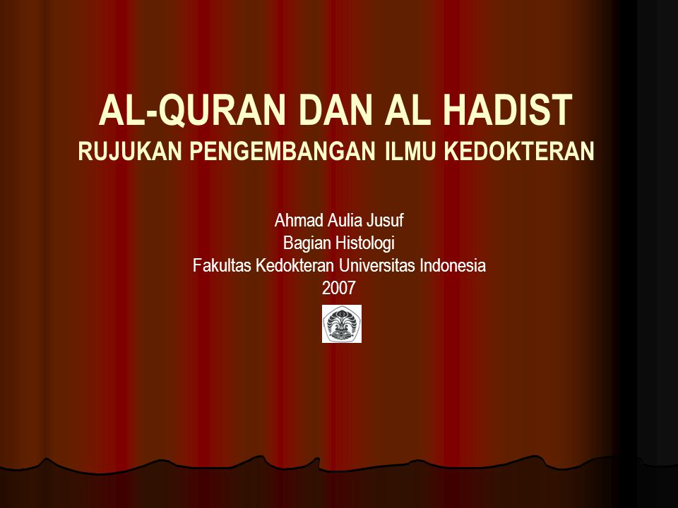 Perkembangan Ilmu Pengobatan Islam/ AAJ/Bag Histologi FKUI 22 Sabtu, 6 Januari 2007Kamis, 28 Desem Beberapa ayat yang berhubungan dengan kedokteran dan bukti-bukti Ilmiah yang telah didapatkan dan konsep- konsep yang berkembang darinya