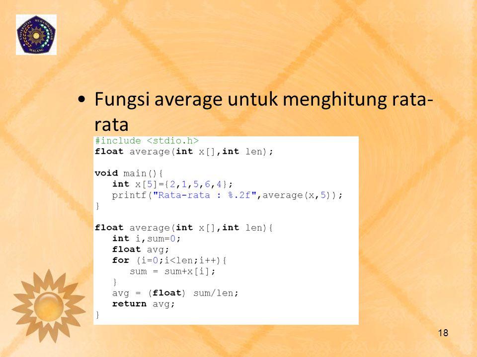 Fungsi average untuk menghitung rata- rata 18
