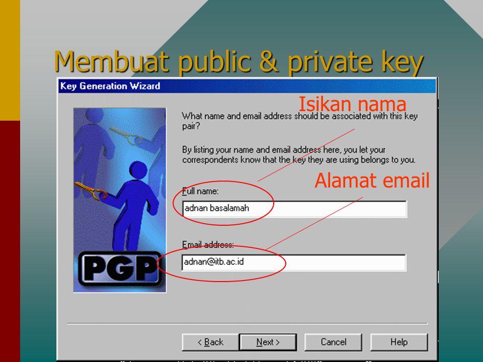 Membuat public & private key Isikan nama Alamat email