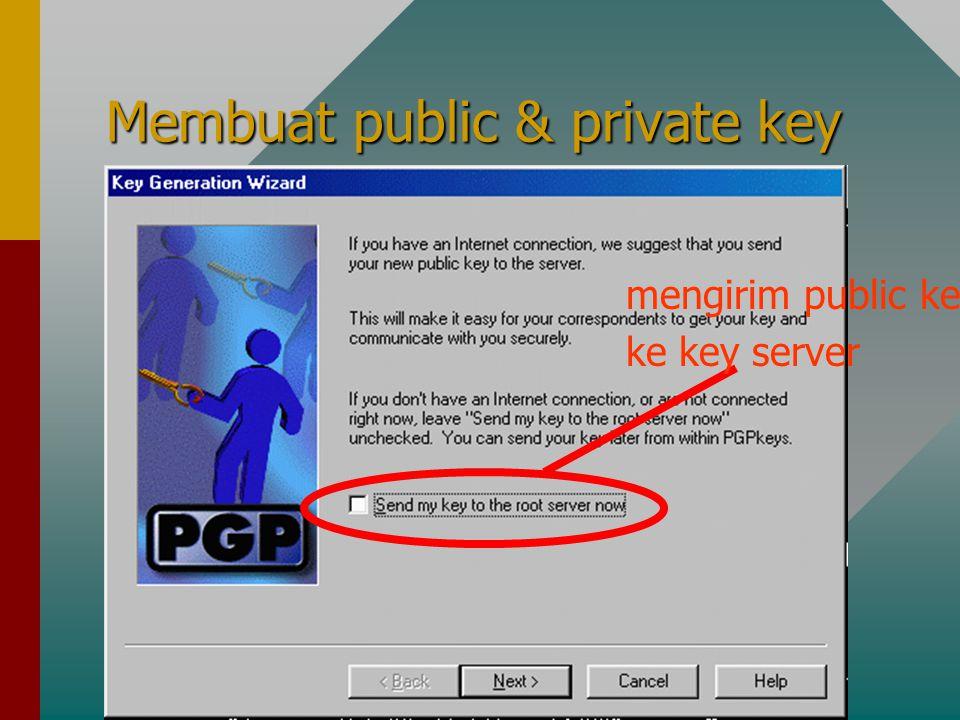 Membuat public & private key mengirim public key ke key server