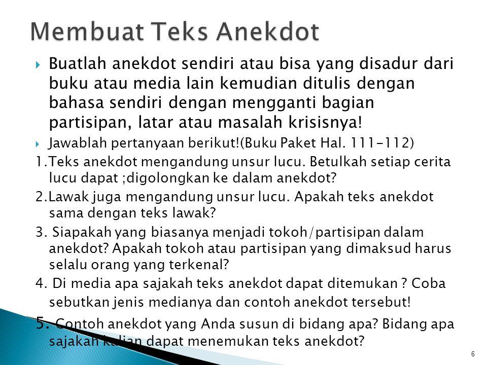  Teks Anekdot Monolog  Teks Anekdot Dialog 16