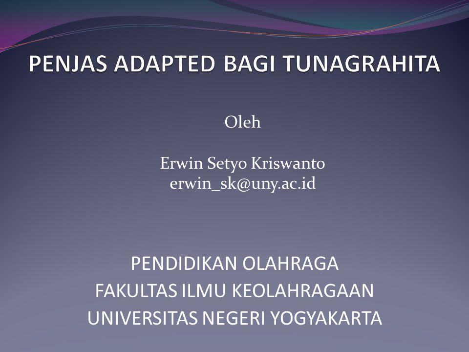Oleh Erwin Setyo Kriswanto erwin_sk@uny.ac.id PENDIDIKAN OLAHRAGA FAKULTAS ILMU KEOLAHRAGAAN UNIVERSITAS NEGERI YOGYAKARTA