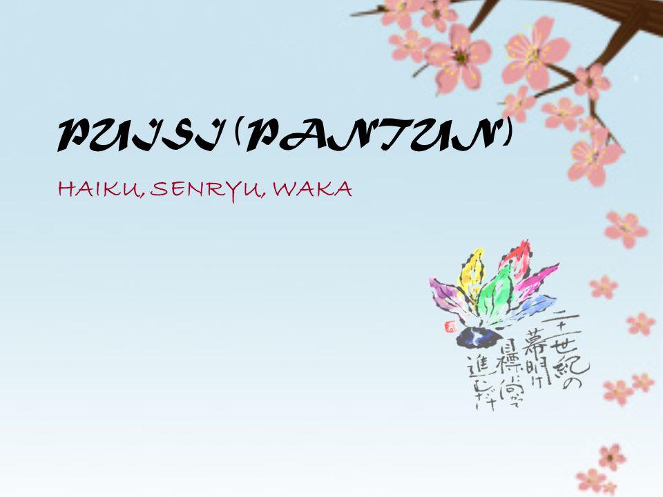 Haikai Jaman Tenmei (1781-1788) Pengembangan aliran oleh murid Bashoo menyebabkan kematian Haiku.