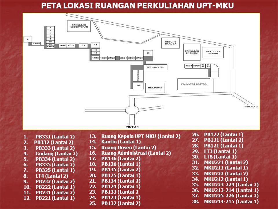 PETA LOKASI RUANGAN PERKULIAHAN UPT-MKU 1.PB331 (Lantai 2) 2.PB332 (Lantai 2) 3.