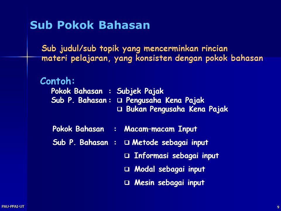 PAU-PPAI-UT 9 Contoh: Pokok Bahasan:Subjek Pajak Sub P.