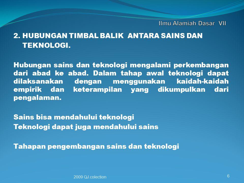 2.HUBUNGAN TIMBAL BALIK ANTARA SAINS DAN TEKNOLOGI.