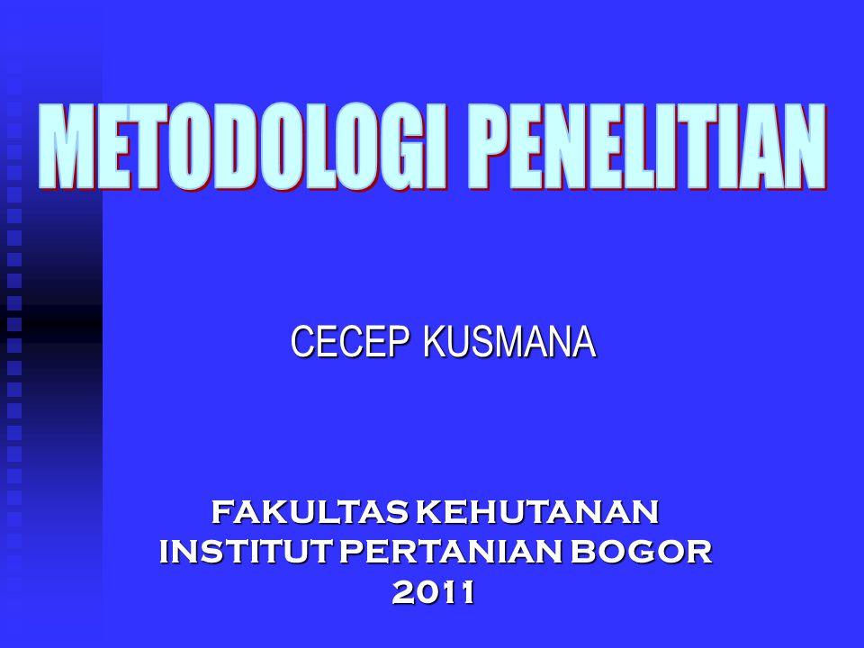 CECEP KUSMANA FAKULTAS KEHUTANAN INSTITUT PERTANIAN BOGOR 2011