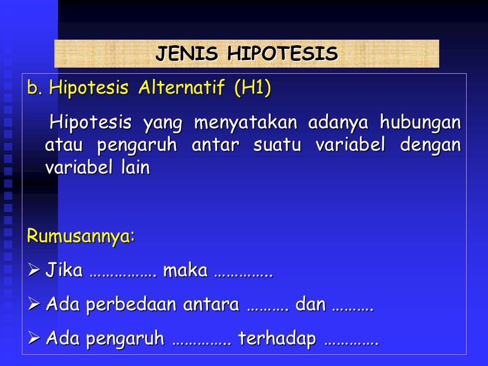 JENIS HIPOTESIS b.