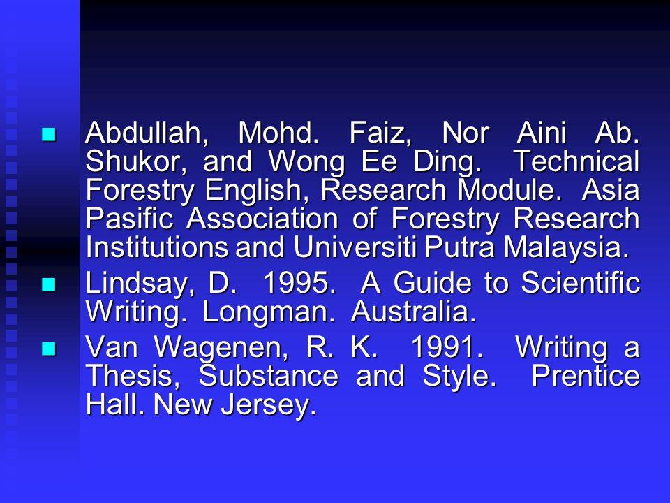 Abdullah, Mohd.Faiz, Nor Aini Ab. Shukor, and Wong Ee Ding.