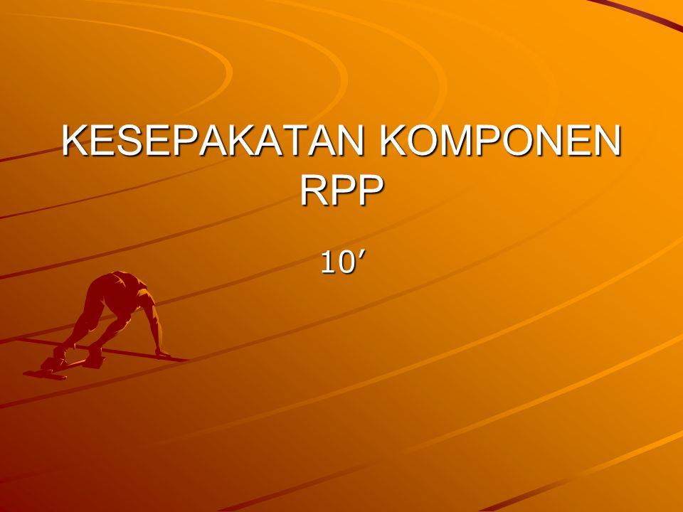 KESEPAKATAN KOMPONEN RPP 10'