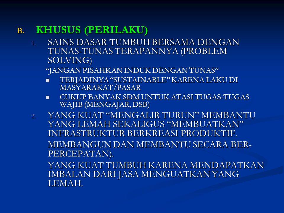 B.KHUSUS (PERILAKU) 1.