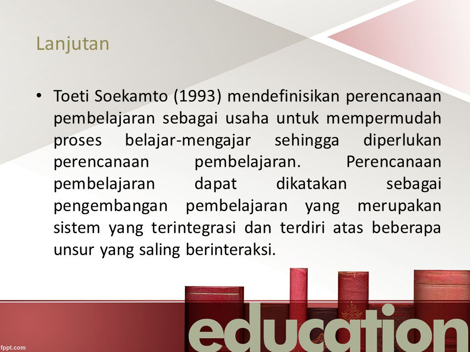 Lanjutan Nana Sudjana (1988) menjelaskan bahwa perencanaan pembelajaran merupakan kegiatan memproyeksikan tindakan apa yang akan dilaksanakan dalam suatu pembelajaran (PBM) yaitu dengan mengkoordinasikan (mengatur dan merespons) komponen-komponen pembelajaran, sehingga arah kegiatan (tujuan), isi kegiatan (materi), cara penyampaian kegiatan (metode dan teknik, serta bagaimana mengukurnya (evaluasi) menjadi jelas dan sisitematis .
