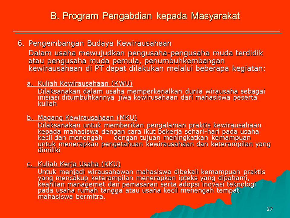 26 Kegiatan Pengabdian kepada Masyarakat Keterangan: Ipteks= Penerapan ipteks; UJI= Usaha Jasa dan Industri; Vucer = Program Vucer; VMT = Vucer Multit