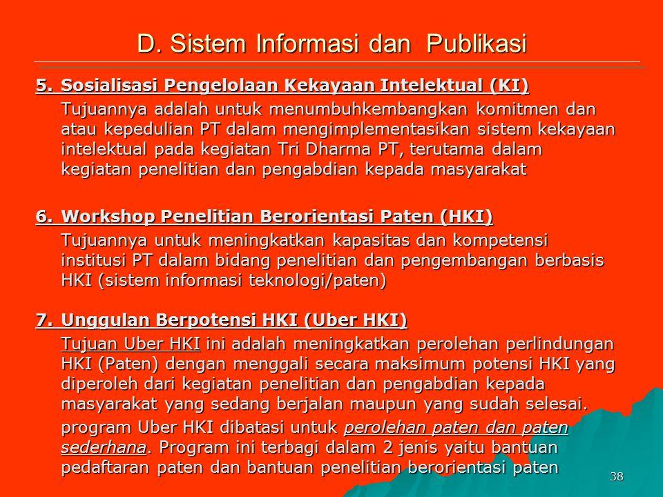 37 1.Akreditasi Jurnal/Berkala Ilmiah Tujuannya untuk meningkatkan kualitas berkala Ilmiah di Indonesia. Ditjen Dikti sebagai fasilitator secara perio