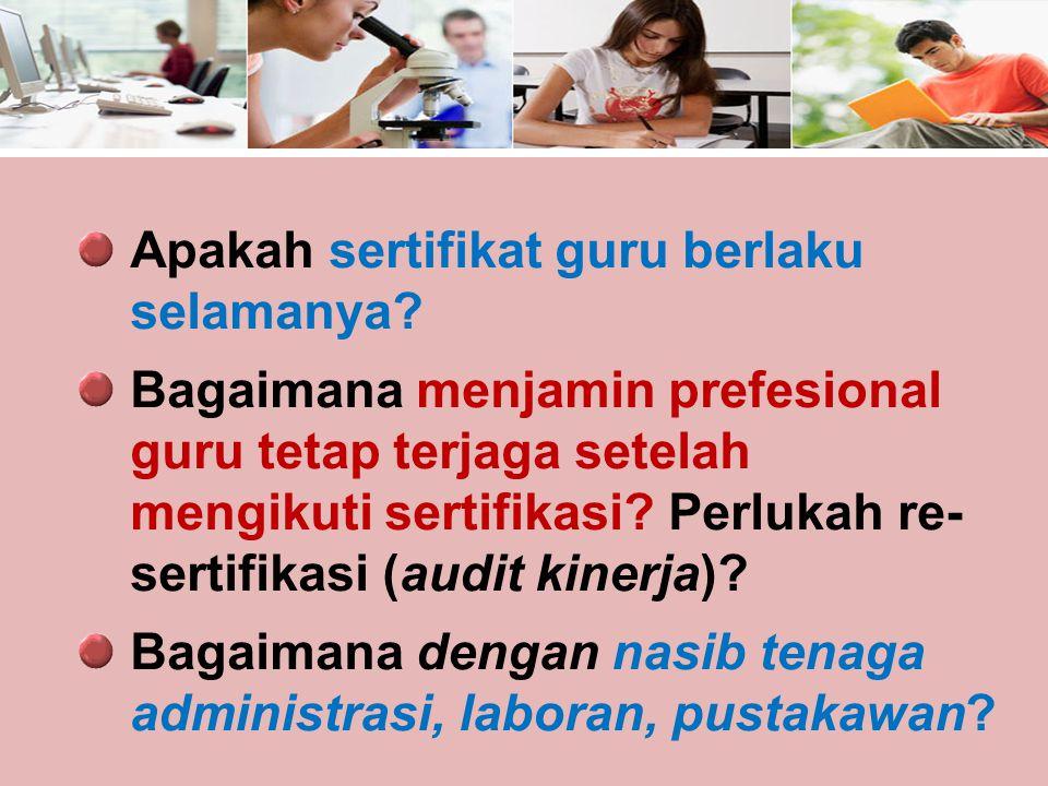 Apakah sertifikat guru berlaku selamanya.