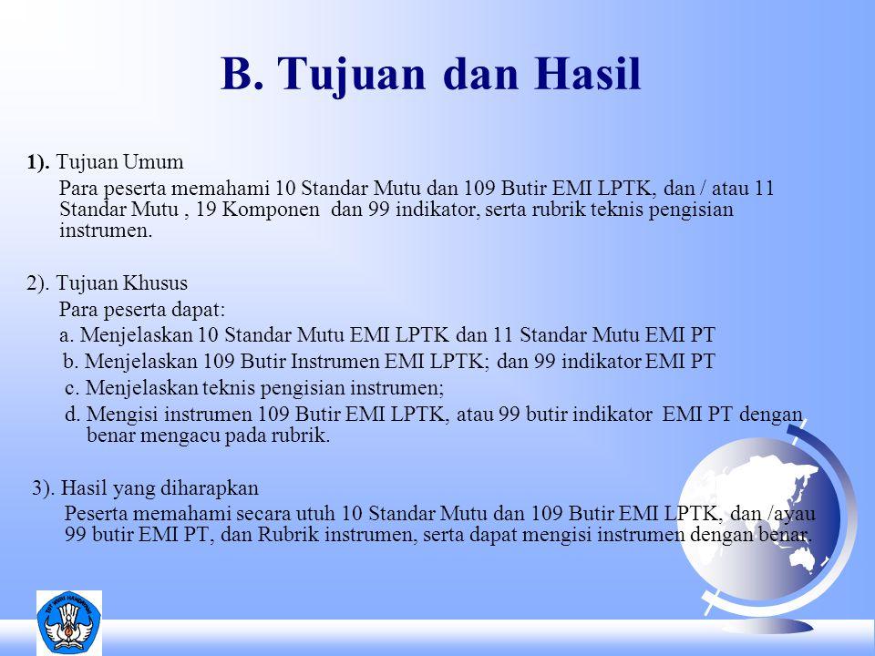 B. Tujuan dan Hasil 1).