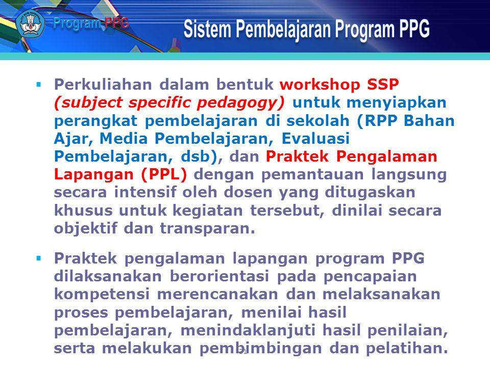  Perkuliahan dalam bentuk workshop SSP (subject specific pedagogy) untuk menyiapkan perangkat pembelajaran di sekolah (RPP Bahan Ajar, Media Pembelaj