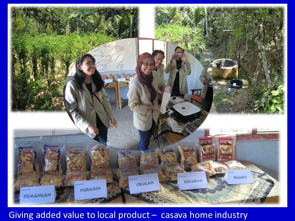 34 Giving added value to local product – casava home industry