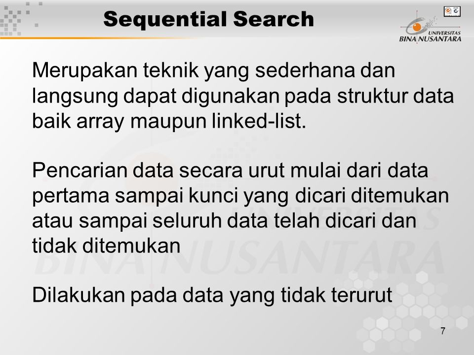 8 Contoh Sequential Search NimNamaIPK [0]2207023006 Mulyadi 2.94 [1]2207023004 Willy Johan 3.15 [2]2207023003 Anthony Liberty 2.78 [3]2207023007 Ferry Santoso 3.37 [4]2207023005 Jaya Mulya 2.93 [5]2207023001 Budi Santoso 3.01 [6]2207023008 Indra Gunawan 3.56 [7]2207023002 M.
