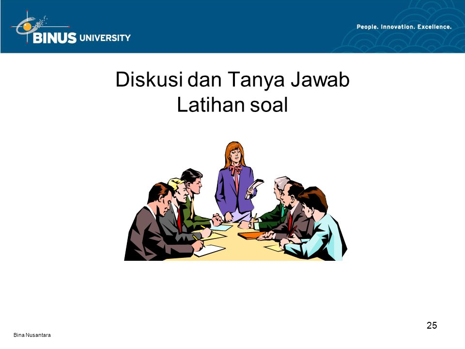 Bina Nusantara 25 Diskusi dan Tanya Jawab Latihan soal
