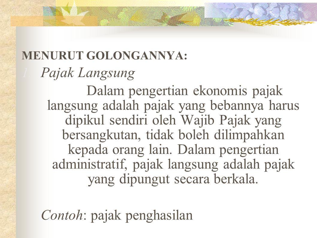 MENURUT GOLONGANNYA: 1.