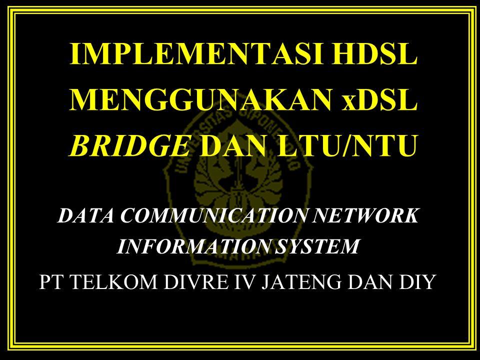 SPEKTRUM FREKUENSI 64-QAM 12.96 Mbit/s 16-QAM 12.96Mbit/s HDSL ADSL Downstream VDSL 64-QAM 16-QAM Upstream VDSL 0,9MHz 1,1MHz 3,4MHz 3,9MHz 7,9MHz DMT 2B1Q