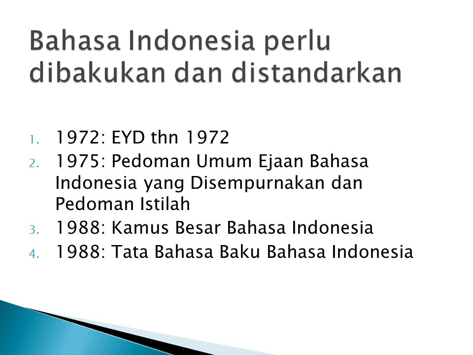 1. 1972: EYD thn 1972 2.