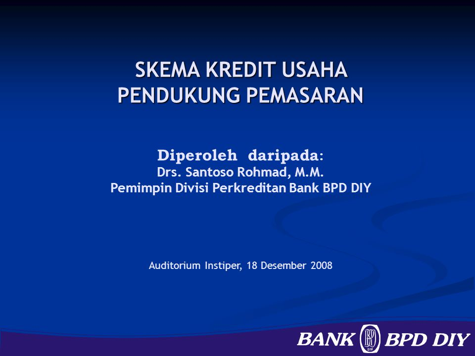 PRODUK & FASILITAS BANK BPD DIY DALAM MENINGKATKAN KAPASITAS UKMK DANA DANA a.